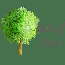 List of Trees
